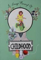 In Loving Memory Of Childhood, Gone but Not Forgotten